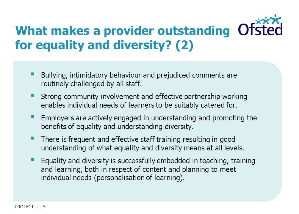 PROTECT | 15 What makes a provider outstanding for equality and diversity.