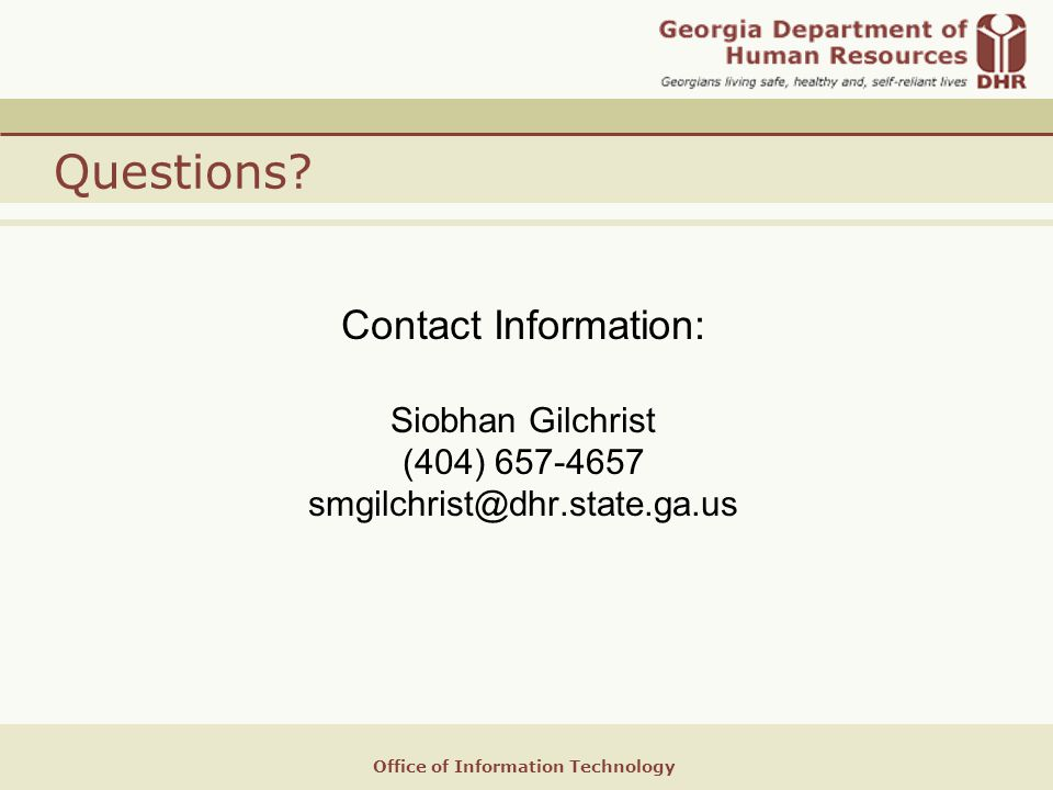 Office of Information Technology Questions.