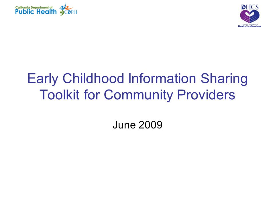 Early Childhood Information Sharing Toolkit for Community Providers June 2009