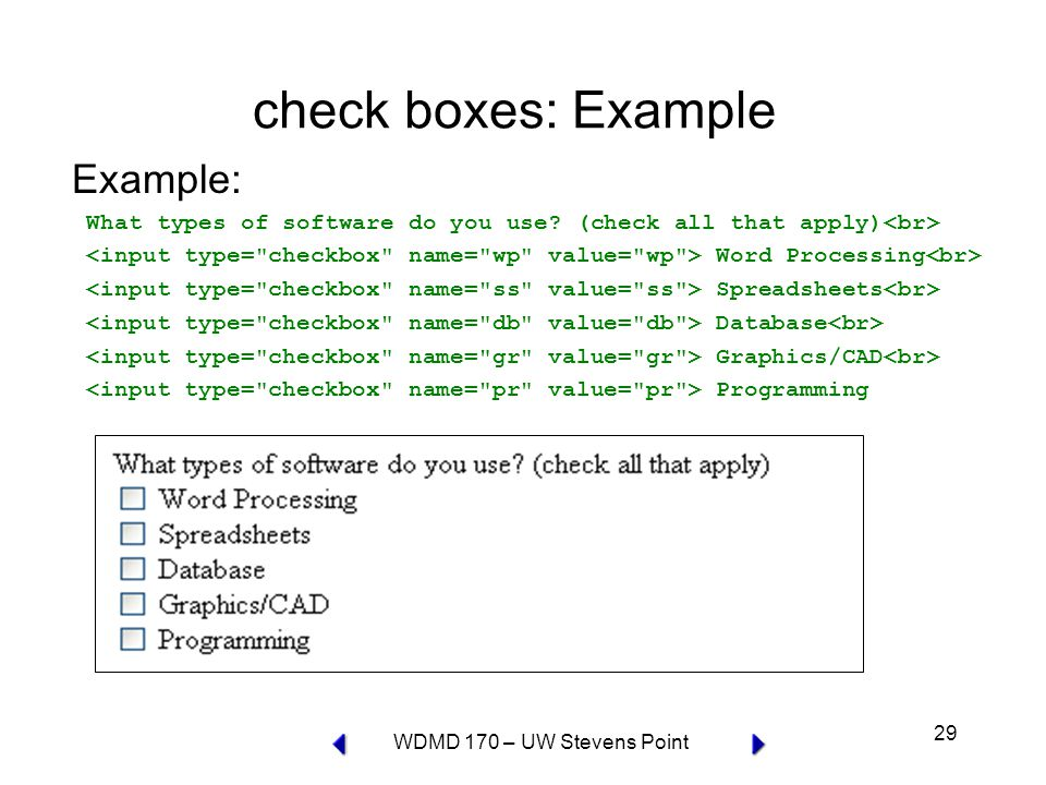WDMD 170 – UW Stevens Point 29 check boxes: Example Example: What types of software do you use.
