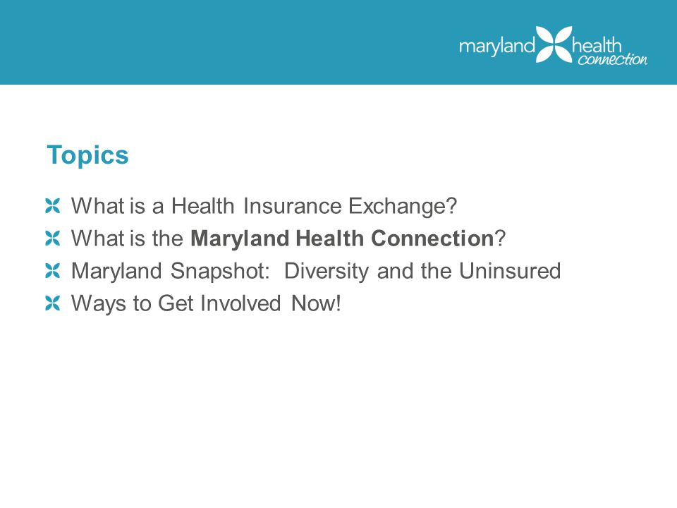 What is a Health Insurance Exchange. What is the Maryland Health Connection.