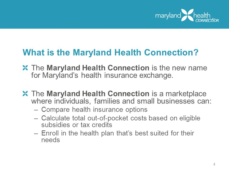 The Maryland Health Connection is the new name for Maryland's health insurance exchange.