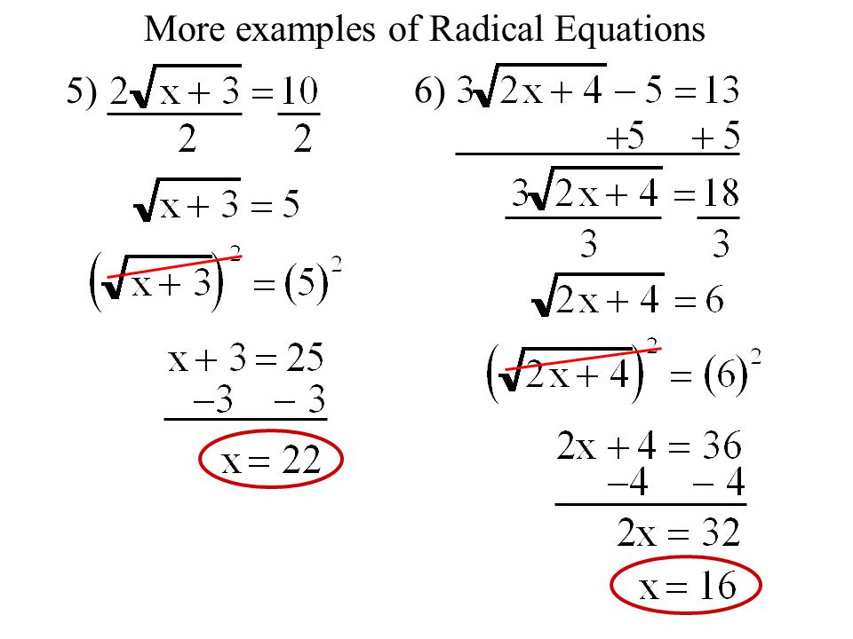 5) 6) More examples of Radical Equations