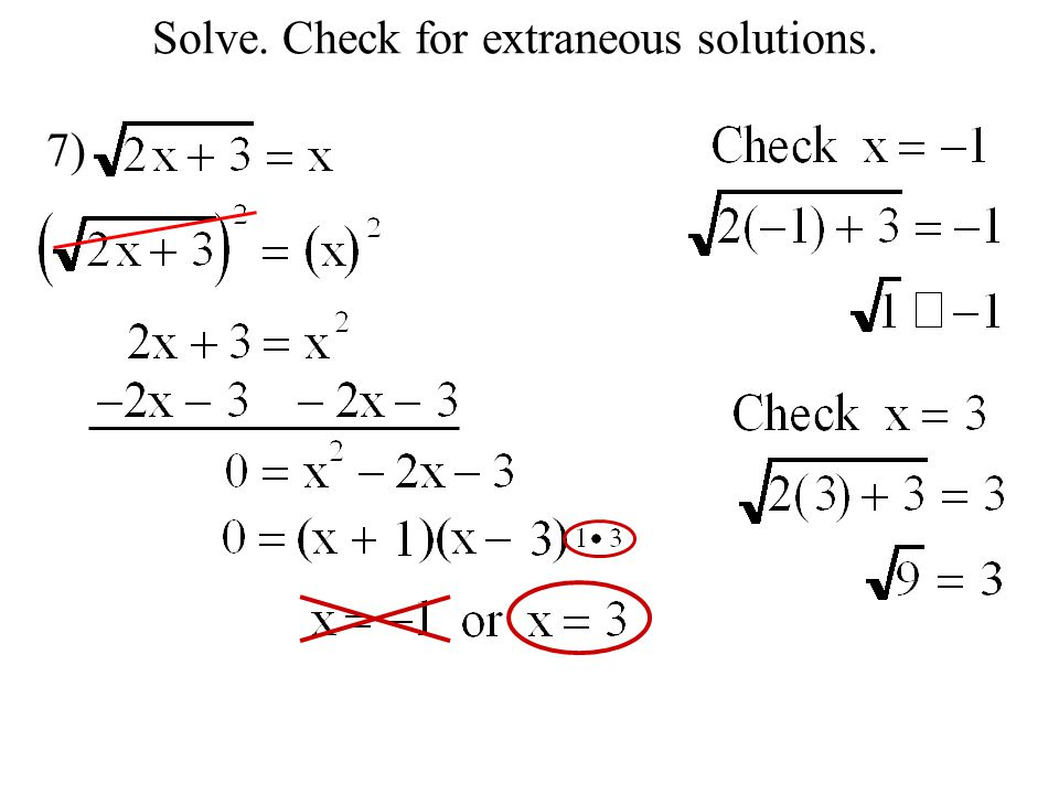 Solve. Check for extraneous solutions. 7)