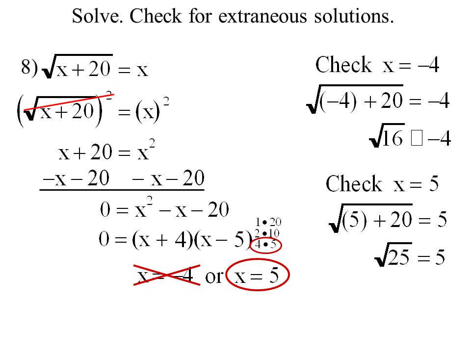 Solve. Check for extraneous solutions. 8)