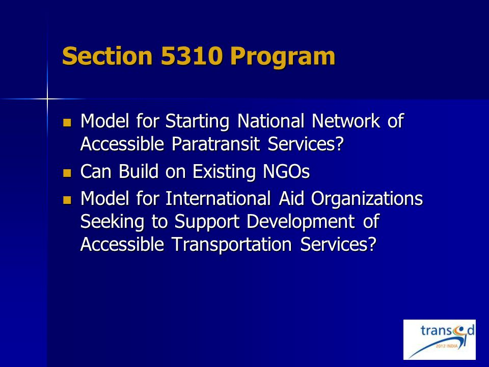 Section 5310 Program Model for Starting National Network of Accessible Paratransit Services.