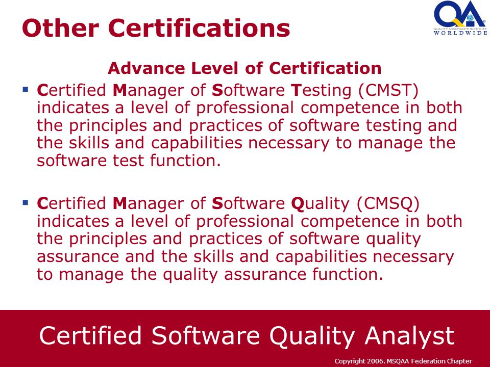 Certified Software Quality Analyst CSQA Certification Process. - ppt ...