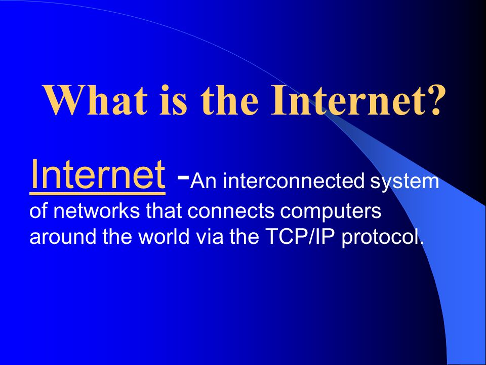 The Internet A brief overview