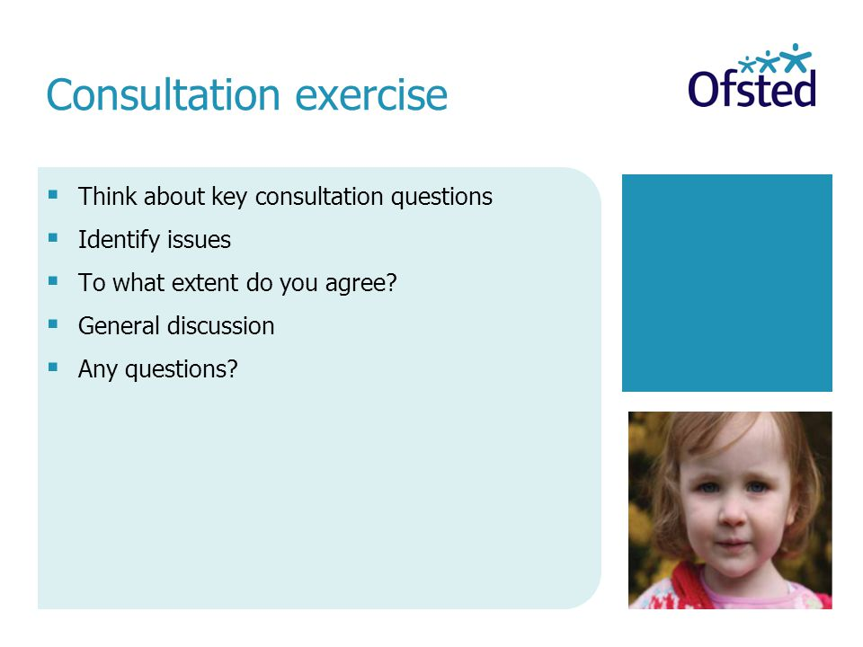 Consultation exercise  Think about key consultation questions  Identify issues  To what extent do you agree.