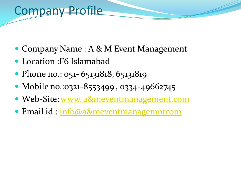 Company Profile Name A M Event Management Location F6 Abad Phone No