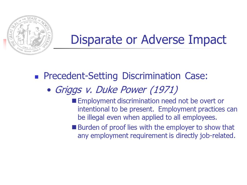 Disparate or Adverse Impact Precedent-Setting Discrimination Case: Griggs v.