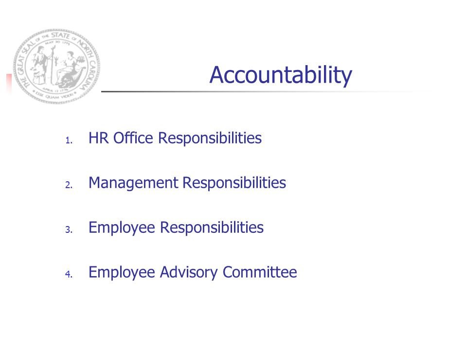 Accountability 1. HR Office Responsibilities 2. Management Responsibilities 3.