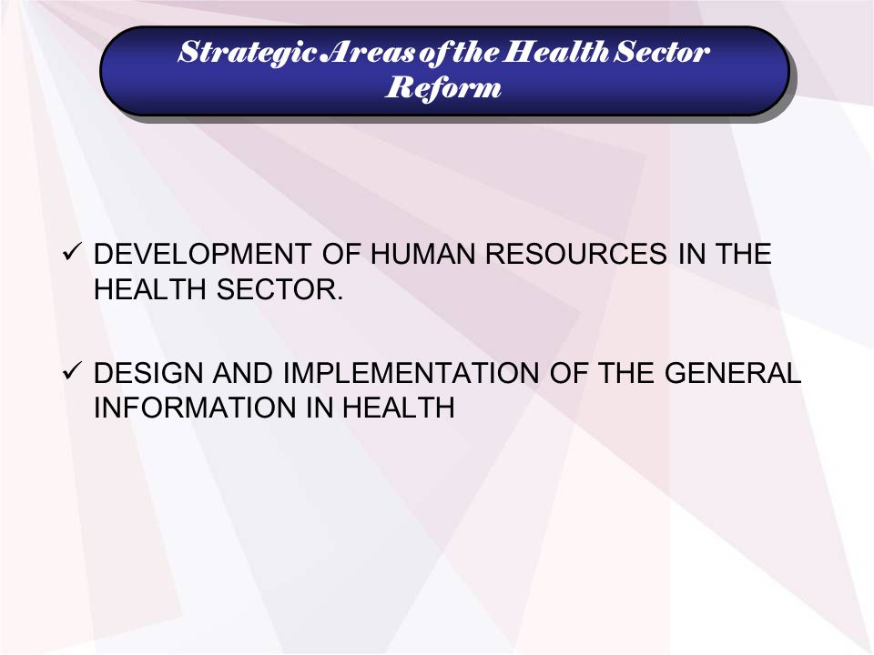 DEVELOPMENT OF HUMAN RESOURCES IN THE HEALTH SECTOR.