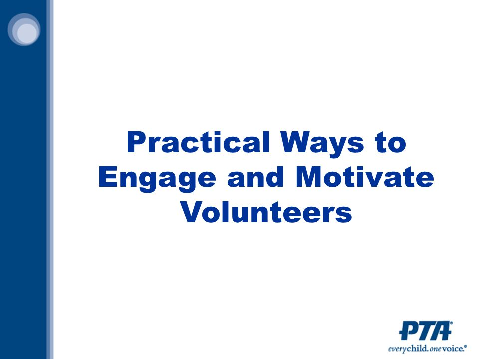 Practical Ways to Engage and Motivate Volunteers