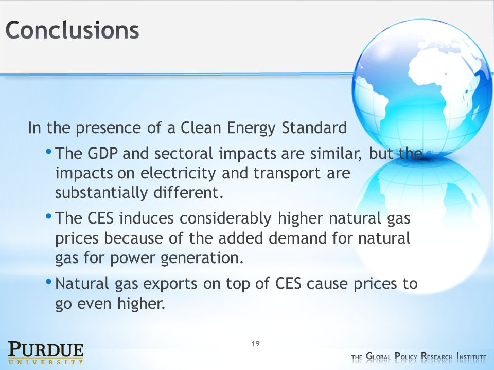 19 In the presence of a Clean Energy Standard The GDP and sectoral impacts are similar, but the impacts on electricity and transport are substantially different.