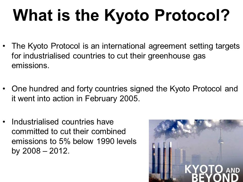 the kyoto protocol business ethics case final Following official ratification by russia on november 18, 2004, the kyoto protocol to the united nations framework on climate change entered into force on february 16, 2005.