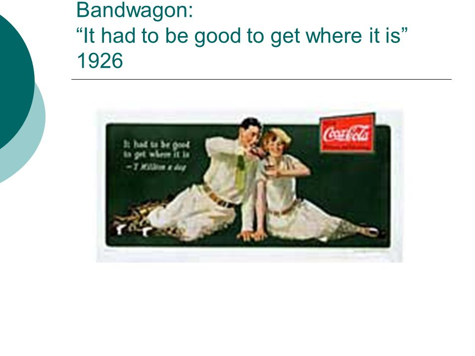 Bandwagon: It had to be good to get where it is 1926