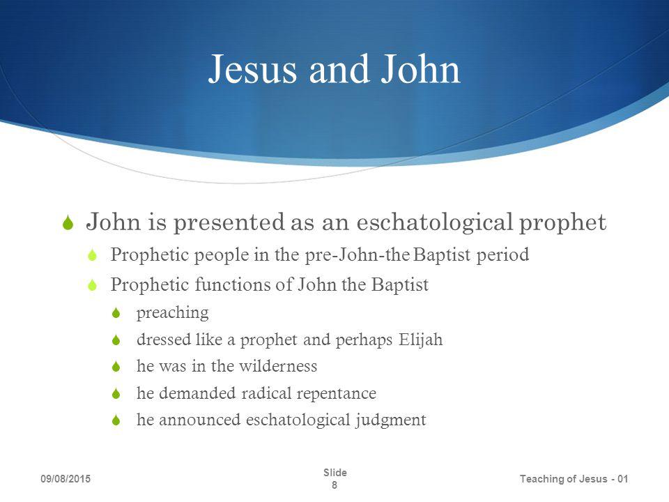 Jesus and the Kingdom 09/08/2015 Teaching of Jesus - 01