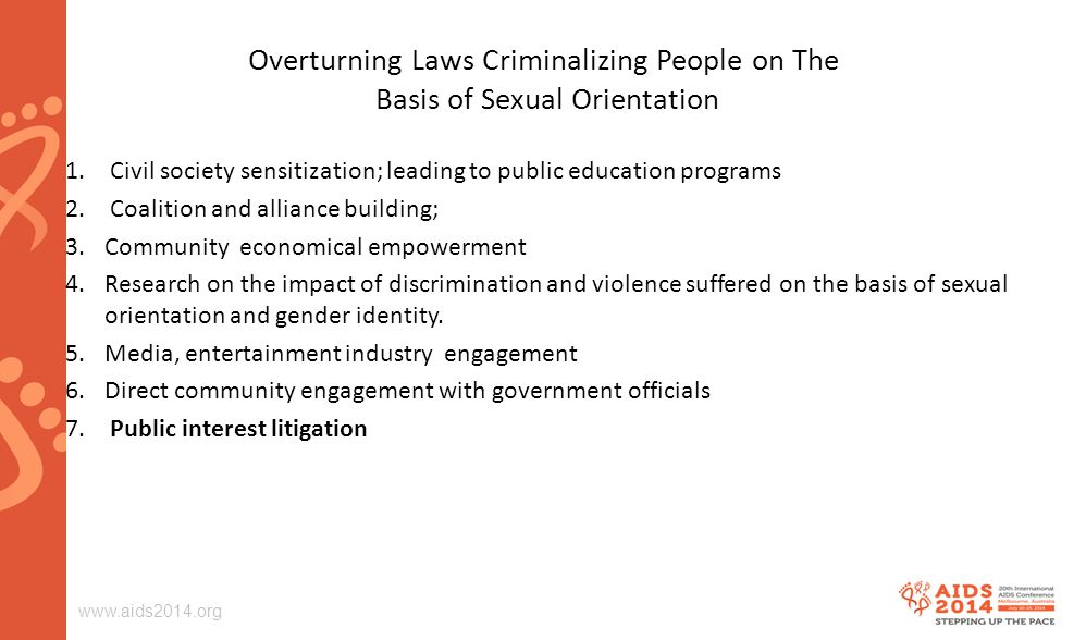 Overturning Laws Criminalizing People on The Basis of Sexual Orientation 1.