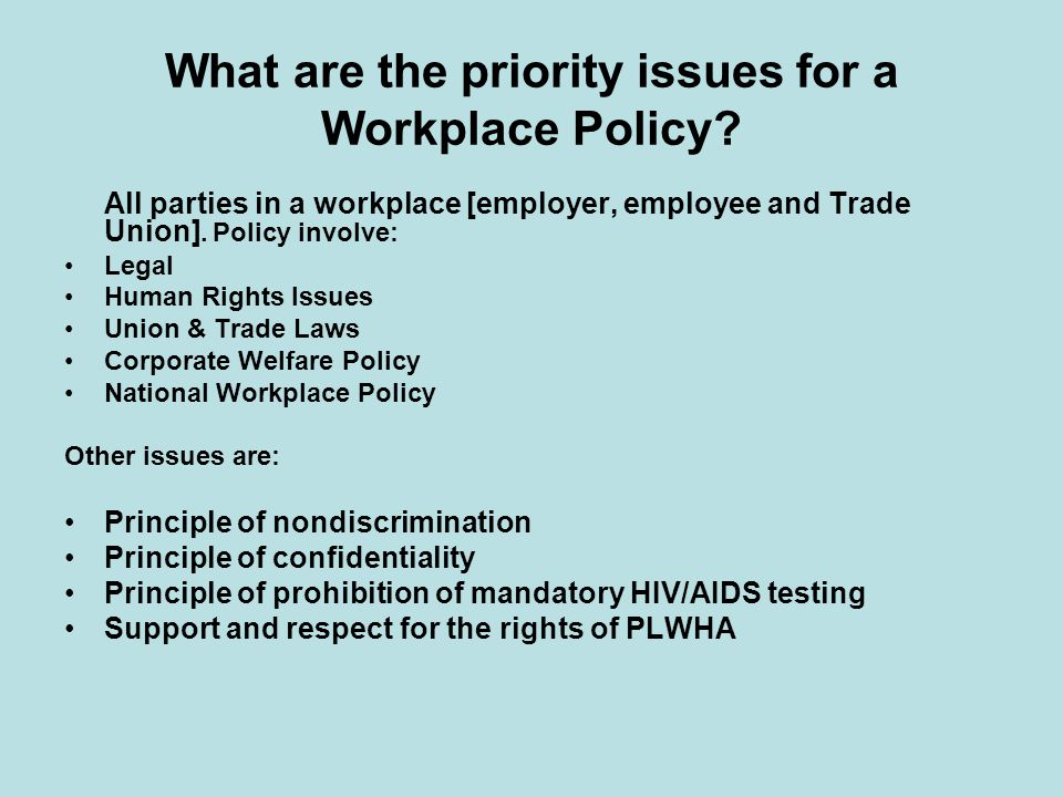 All parties in a workplace [employer, employee and Trade Union].