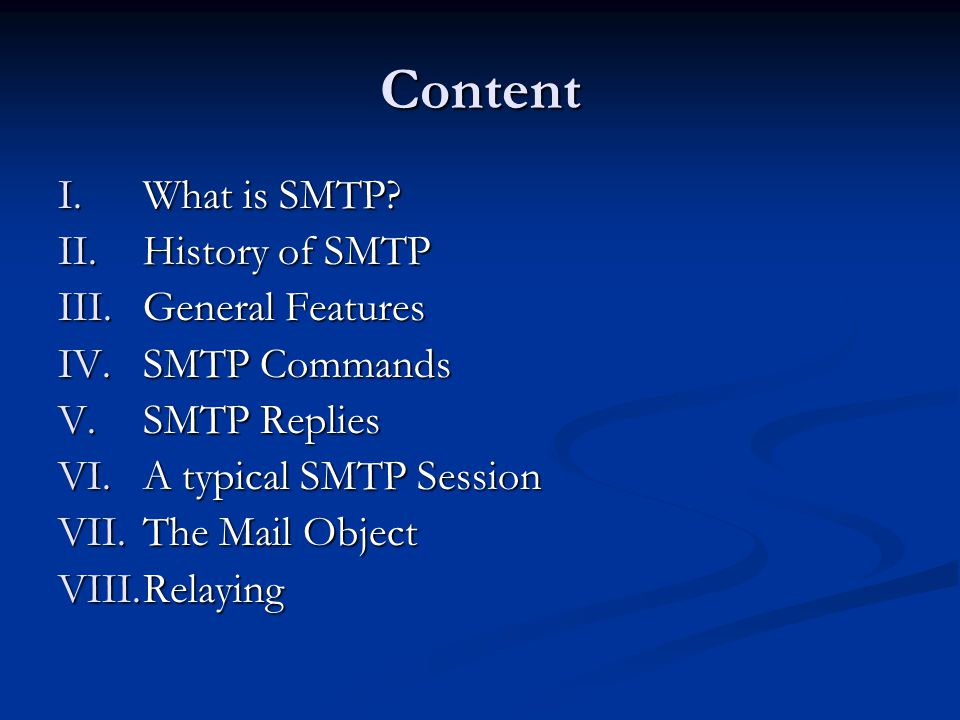 Content I.What is SMTP.