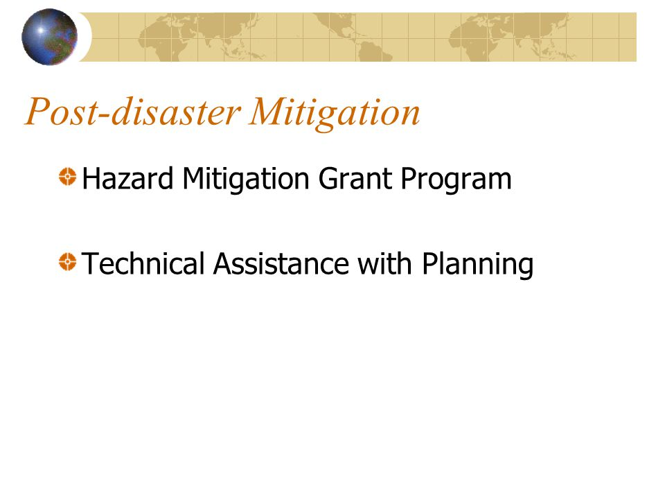 Post-disaster Mitigation Hazard Mitigation Grant Program Technical Assistance with Planning