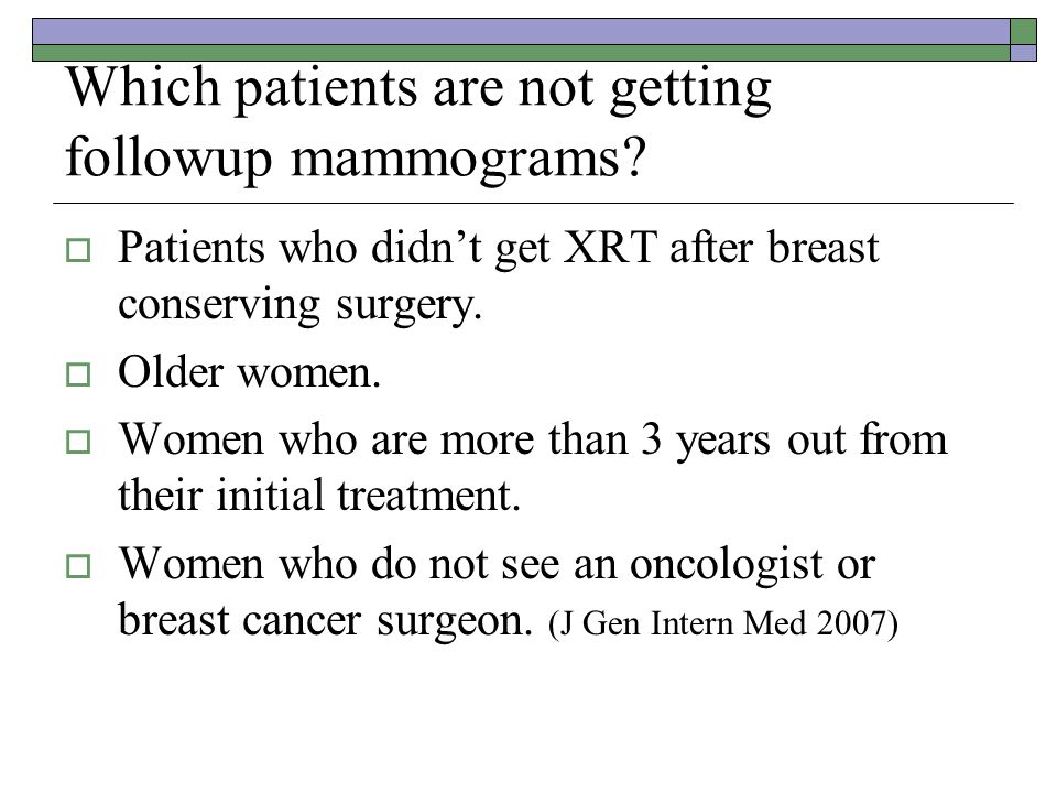 Which patients are not getting followup mammograms.