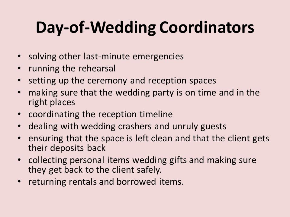 The duties of wedding planners typically wedding planners start off 6 day of wedding coordinators junglespirit Choice Image