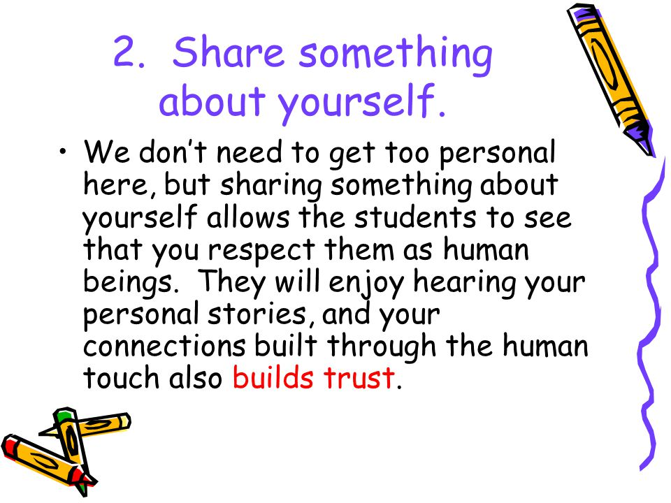 2. Share something about yourself.