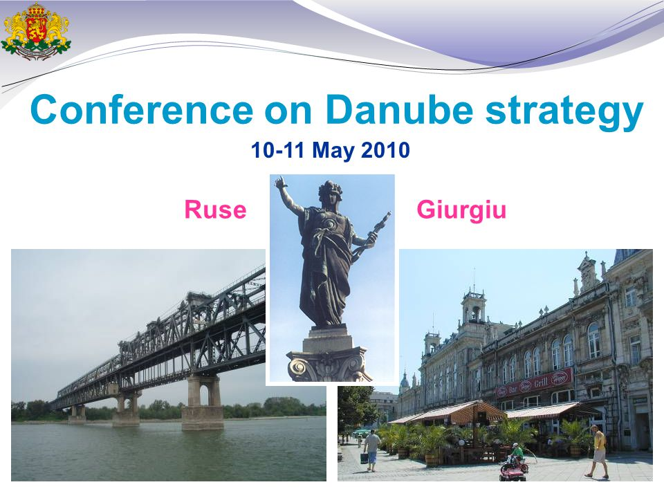 Conference on Danube strategy GiurgiuRuse May 2010