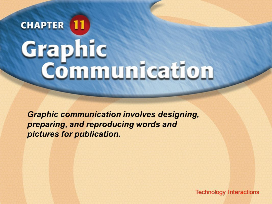 Technology Interactions ‹ Chapter Title Copyright © Glencoe/McGraw-Hill A Division of The McGraw-Hill Companies, Inc.