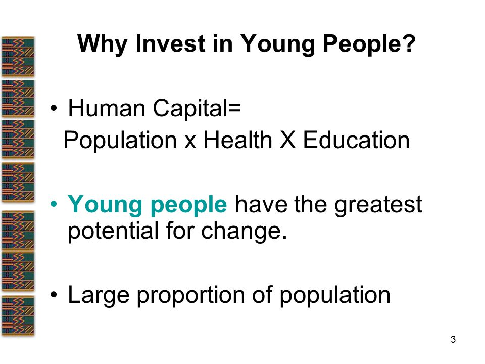3 Why Invest in Young People.