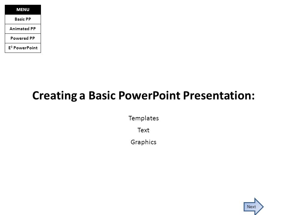E 3 Powerpoint Basic Pp Animated Pp Powered Pp Menu Next Creating A