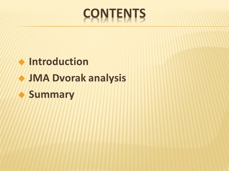  Introduction  JMA Dvorak analysis  Summary
