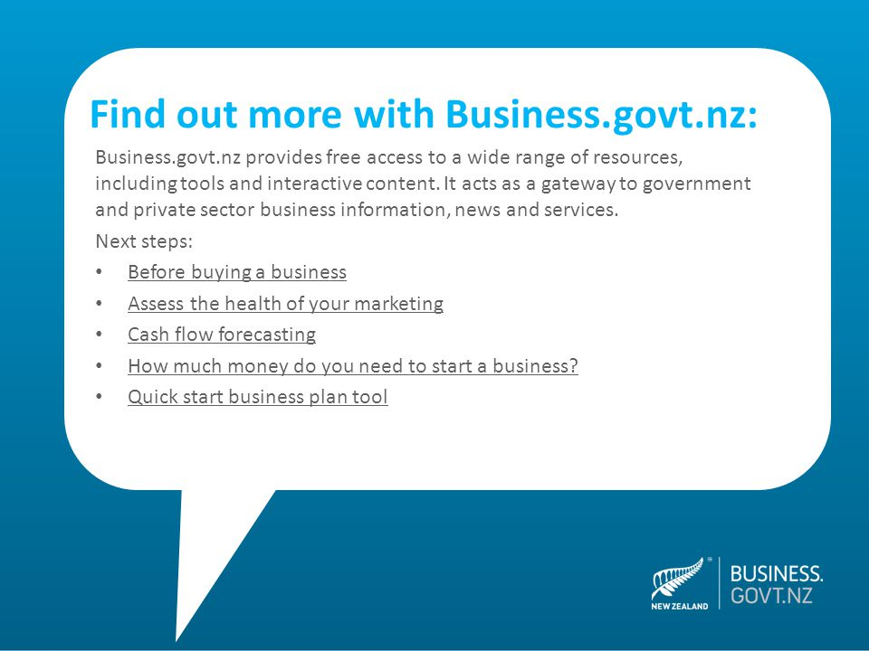 Business.govt.nz provides free access to a wide range of resources, including tools and interactive content.