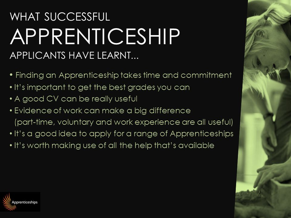 WHAT SUCCESSFUL APPRENTICESHIP APPLICANTS HAVE LEARNT...