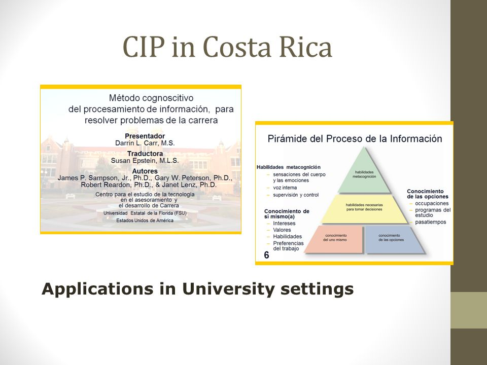 CIP in Costa Rica Applications in University settings