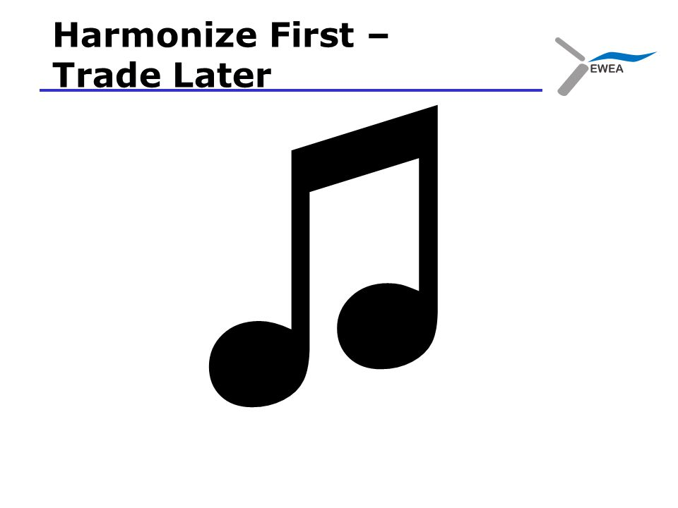 Harmonize First – Trade Later ♫
