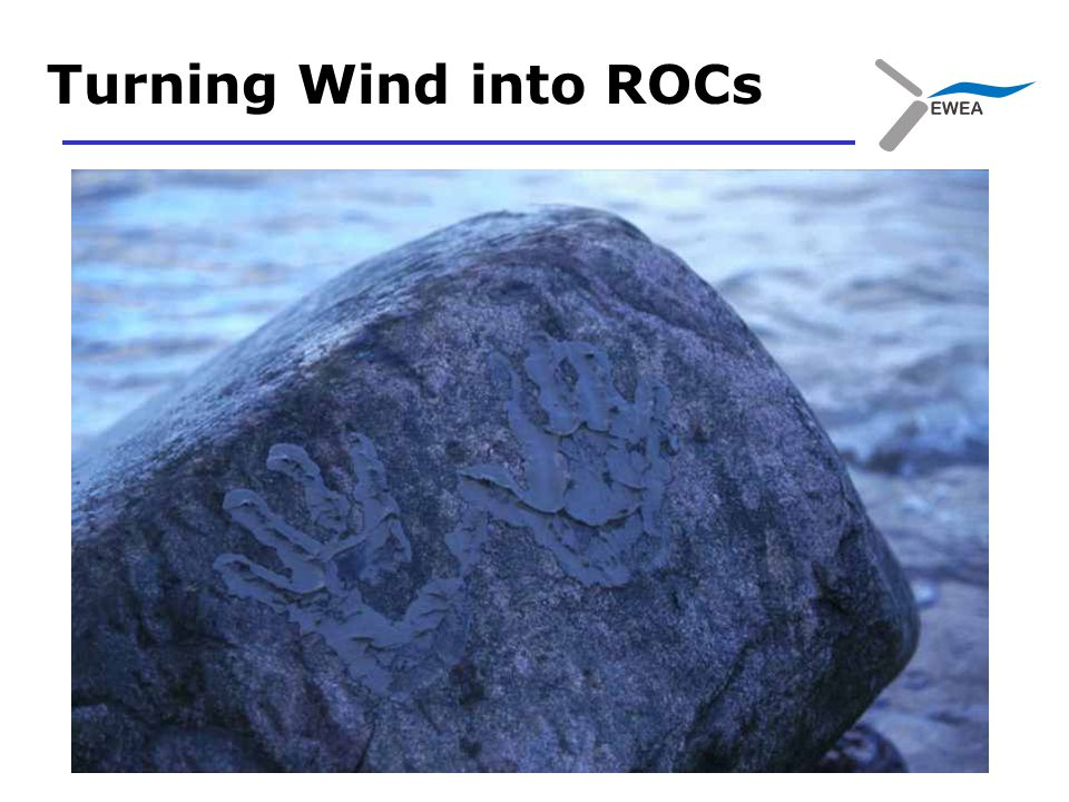 Turning Wind into ROCs