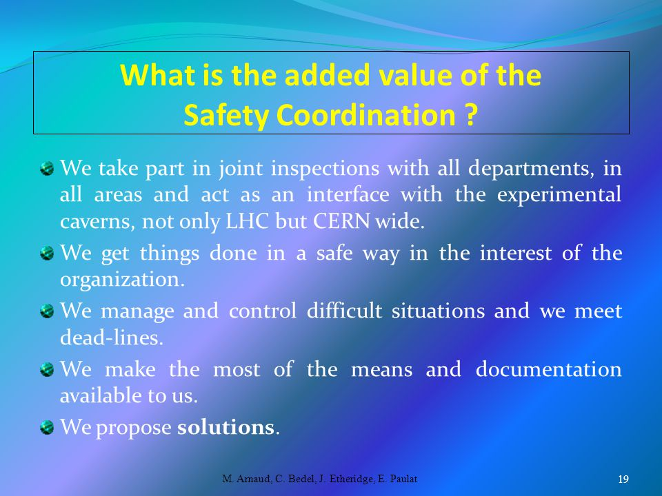 What is the added value of the Safety Coordination .