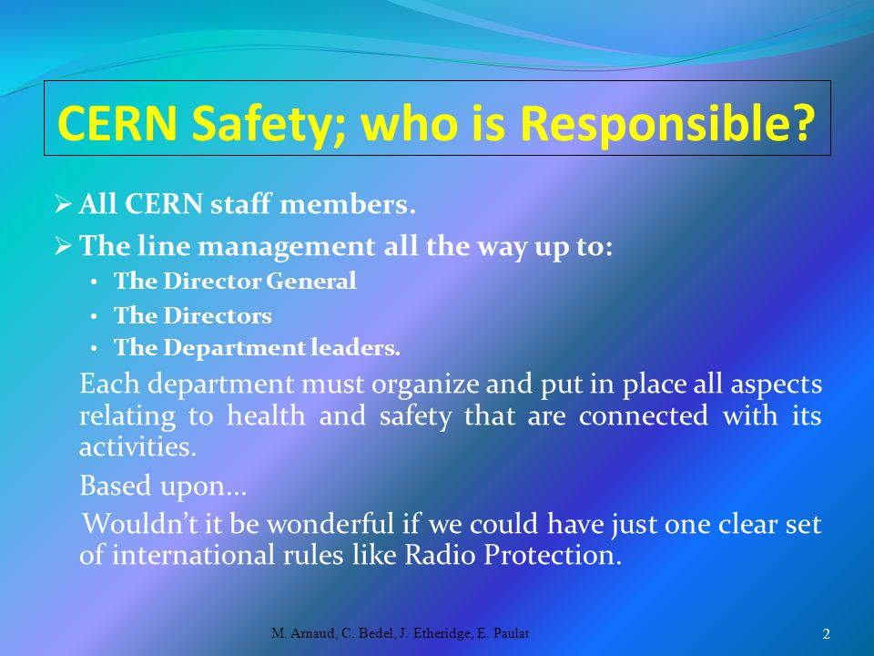 CERN Safety; who is Responsible.  All CERN staff members.