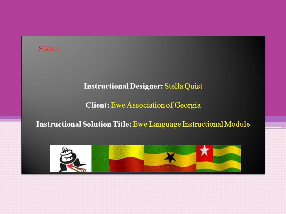 Instructional Designer: Stella Quist Client: Ewe Association