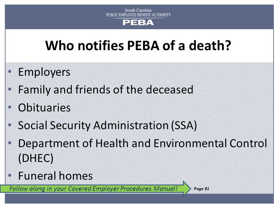 Who notifies PEBA of a death.