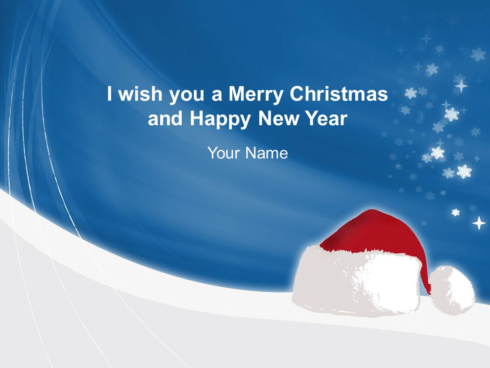 1 i wish you a merry christmas and happy new year your name