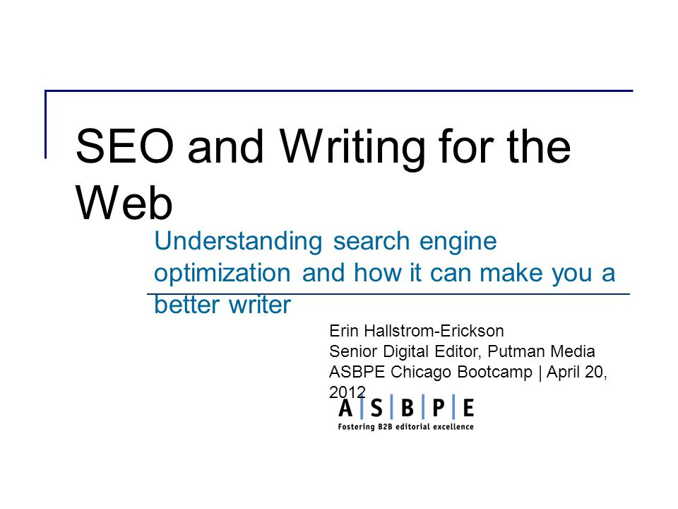 SEO and Writing for the Web Understanding search engine optimization and how it can make you a better writer Erin Hallstrom-Erickson Senior Digital Editor, - ppt download - 웹