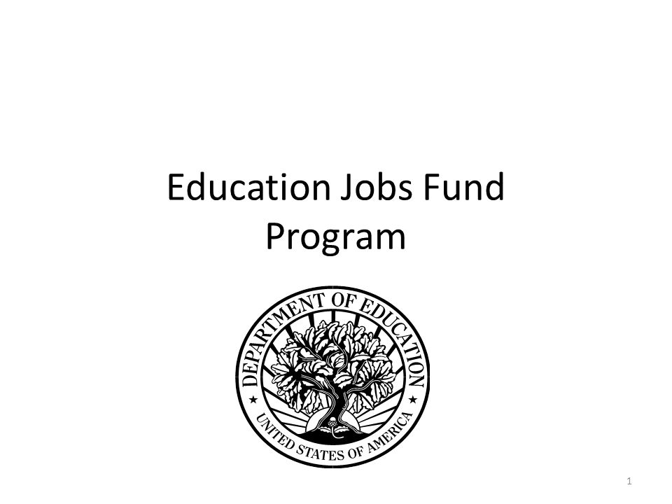Education Jobs Fund Program 1