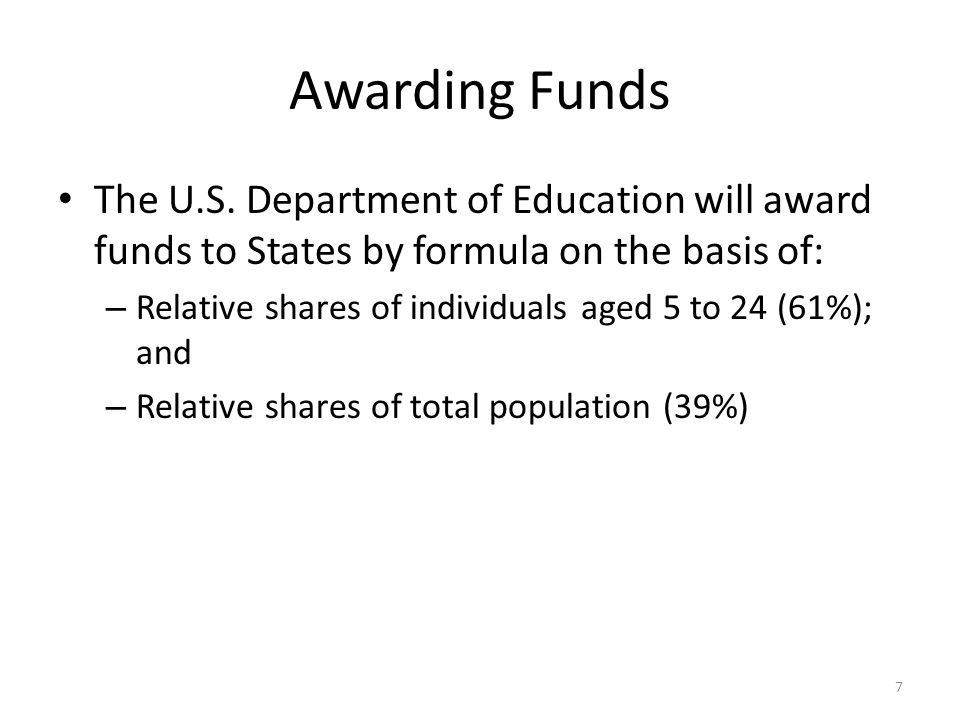 Awarding Funds The U.S.