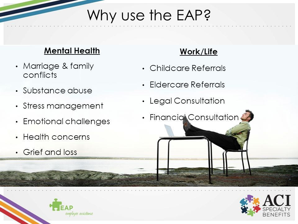 Why use the EAP.