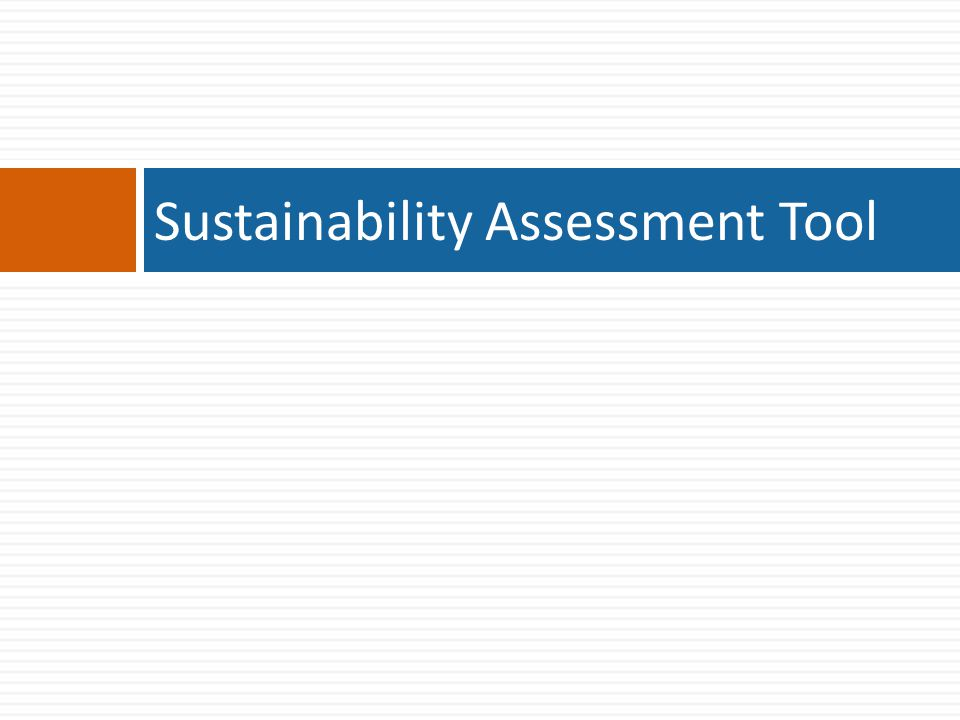 Sustainability Assessment Tool