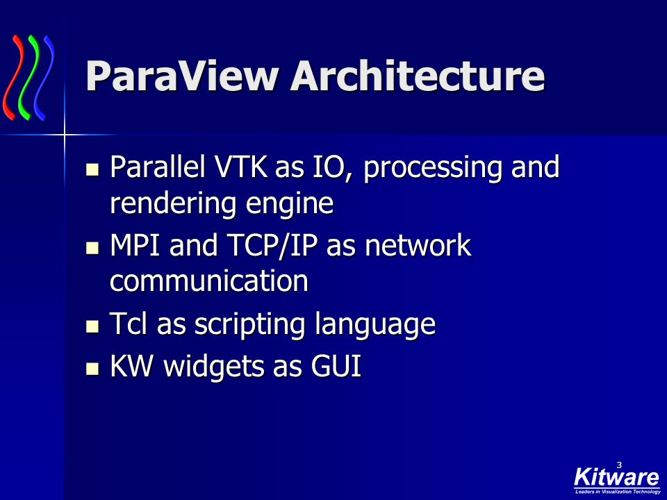 1 ParaView Current Architecture and History Current